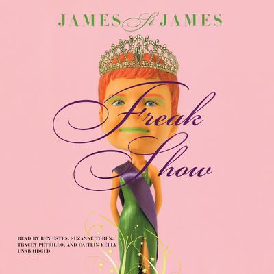 Freak Show Audiobook, by James St. James