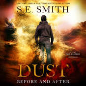 Dust: Before and After Audiobook, by S. E. Smith, S.E. Smith