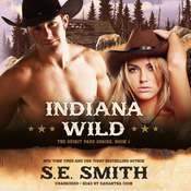 Indiana Wild Audiobook, by S. E. Smith, S.E. Smith
