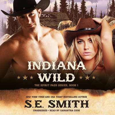 Indiana Wild Audiobook, by S.E. Smith