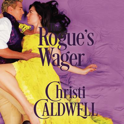 The Rogues Wager Audiobook, by Christi Caldwell
