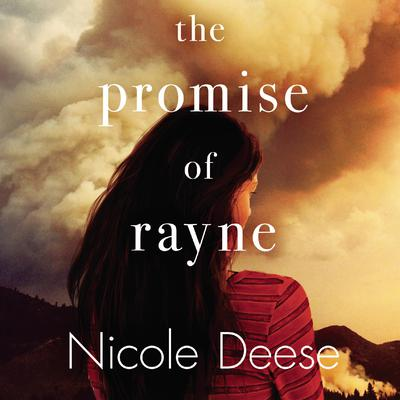 The Promise of Rayne Audiobook, by Nicole Deese
