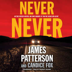 Never Never Audiobook, by Candice Fox, James Patterson