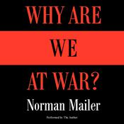 Why Are We at War? Audiobook, by Norman Mailer