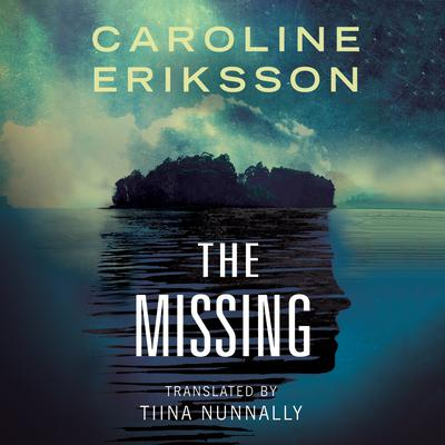 The Missing Audiobook, by Caroline Eriksson