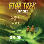 Legacies: Book 1: Captain to Captain: Captain to Captain Audiobook, by Greg Cox