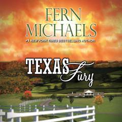 Texas Fury Audiobook, by Fern Michaels