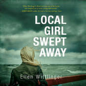 Local Girl Swept Away Audiobook, by Ellen Wittlinger