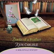 Books of a Feather: A Bibliophile Mystery, by Kate Carlisle