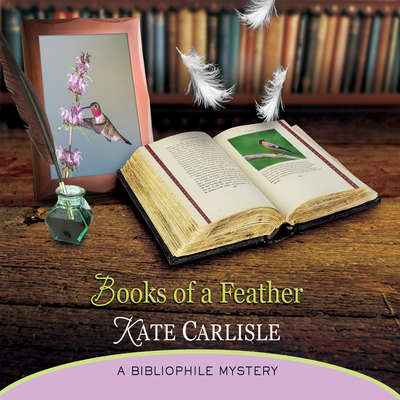 Books of a Feather: A Bibliophile Mystery Audiobook, by Kate Carlisle