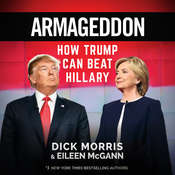 Armageddon: How Trump Can Beat Hillary Audiobook, by Dick Morris