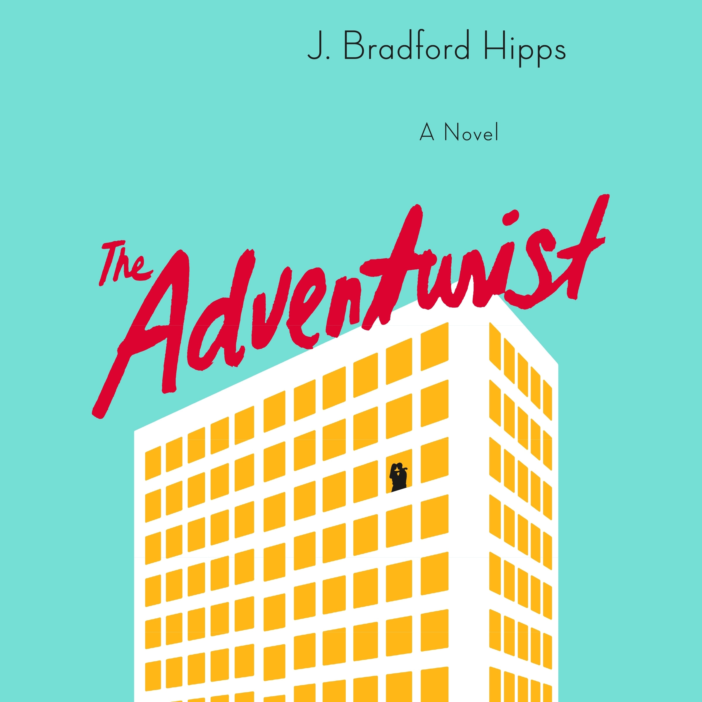 Printable The Adventurist: A Novel Audiobook Cover Art