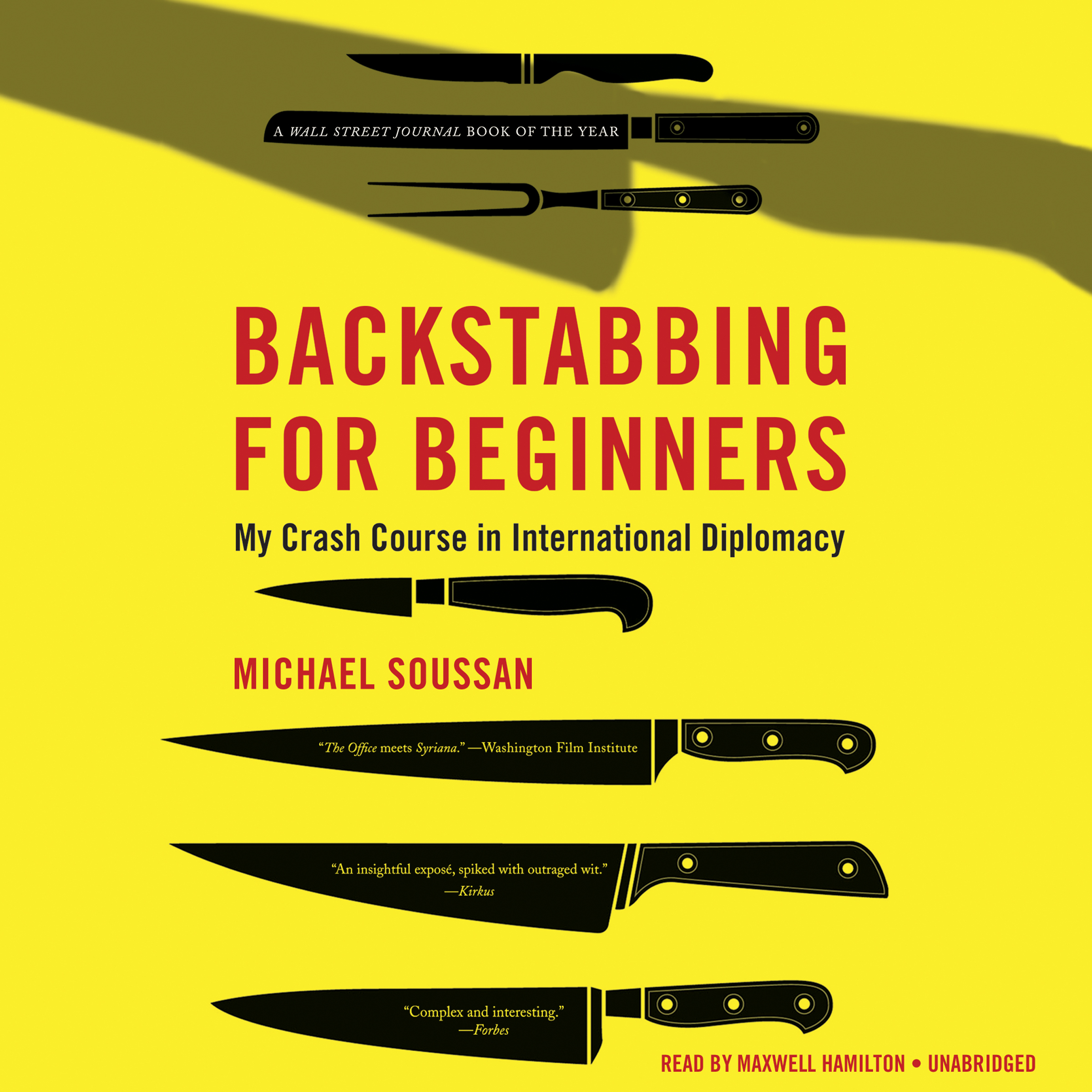 Printable Backstabbing for Beginners: My Crash Course in International Diplomacy Audiobook Cover Art