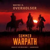 Summer Warpath  Audiobook, by Wayne D. Overholser