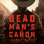Dead Man's Cañon Audiobook, by Lauran Paine