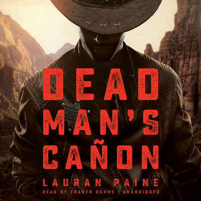 Dead Man's Cañon Audiobook, by Lauran Paine