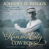The Kansas City Cowboys, by Johnny D. Boggs