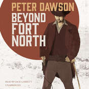Beyond Fort North Audiobook, by Peter Dawson