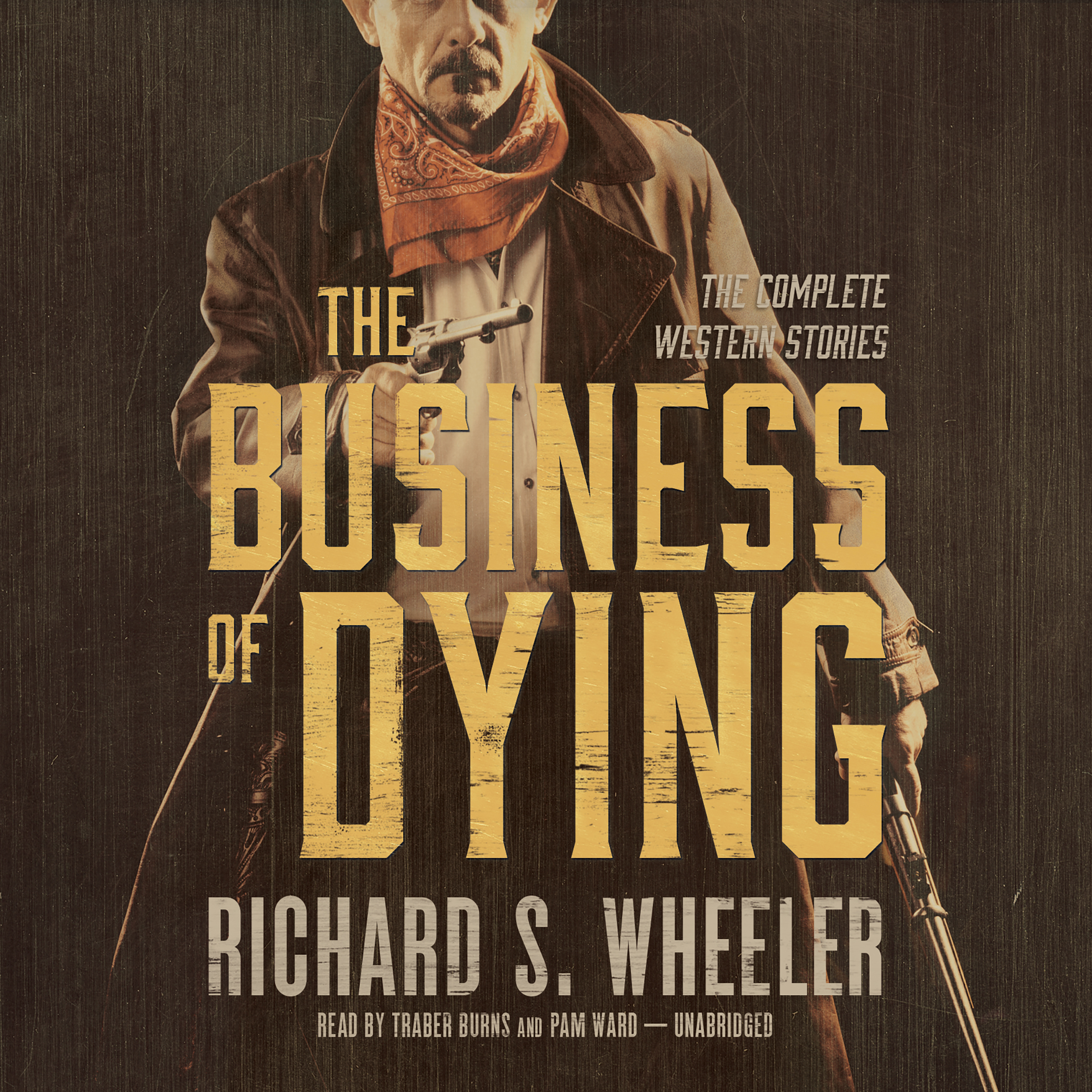 Printable The Business of Dying: The Complete Western Stories Audiobook Cover Art