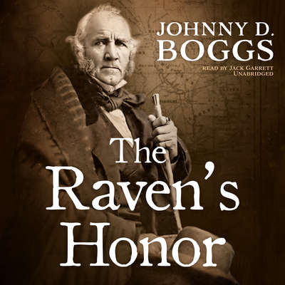 The Raven's Honor  Audiobook, by Johnny D. Boggs