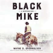 Black Mike: A Western Duo Audiobook, by Wayne D. Overholser