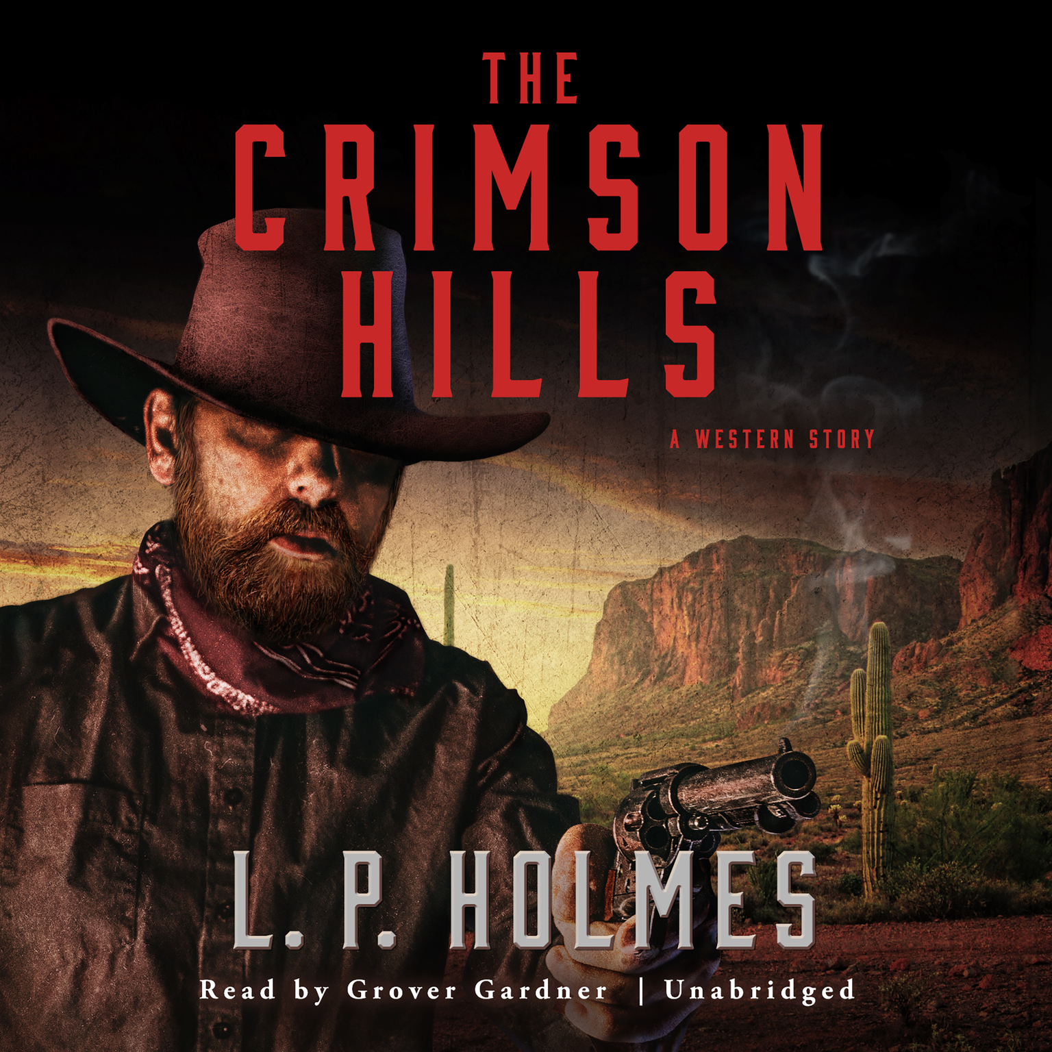 Printable The Crimson Hills: A Western Story Audiobook Cover Art