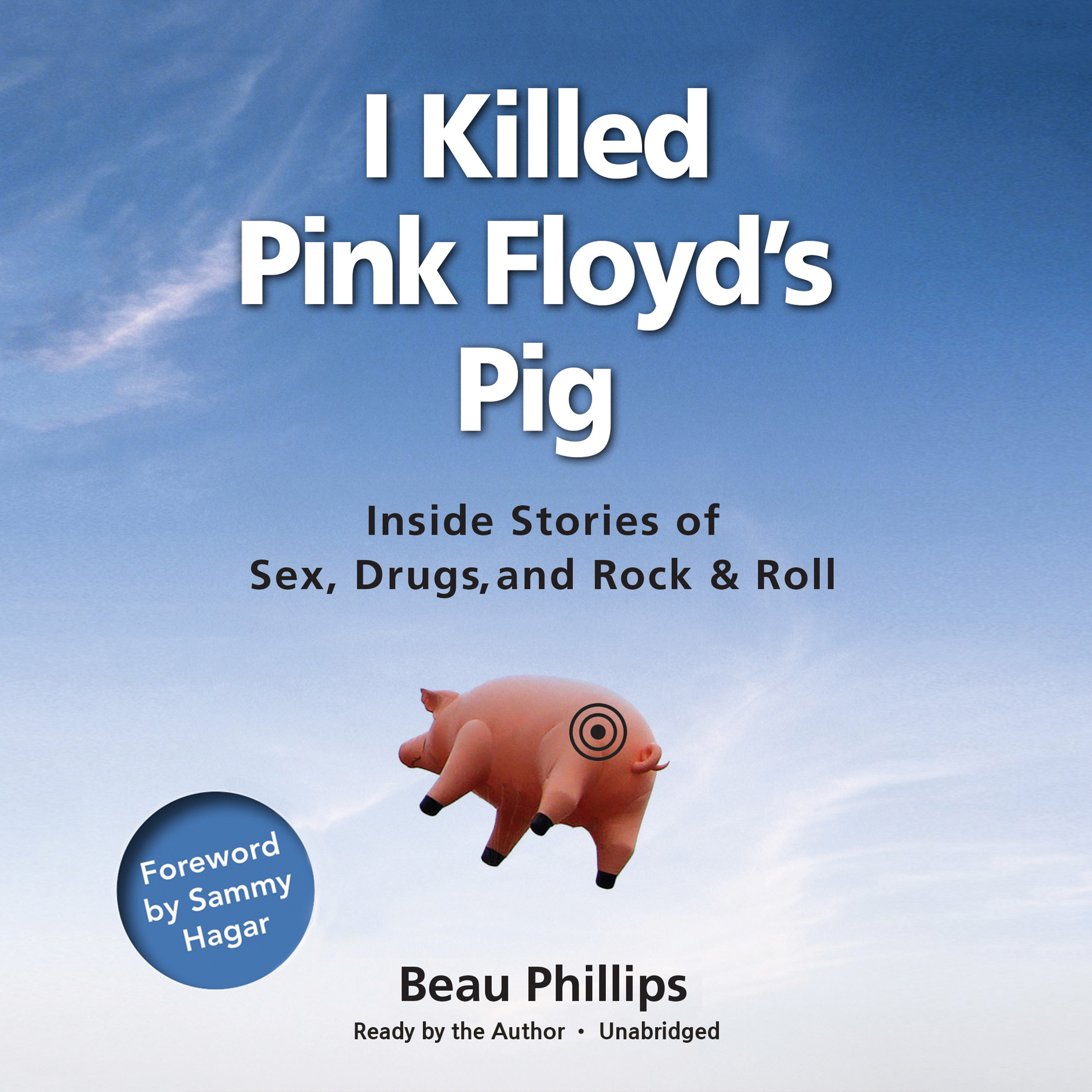 Printable I Killed Pink Floyd's Pig: Inside Stories of Sex, Drugs, and Rock & Roll Audiobook Cover Art