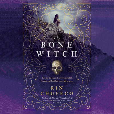 The Bone Witch Audiobook, by Rin Chupeco