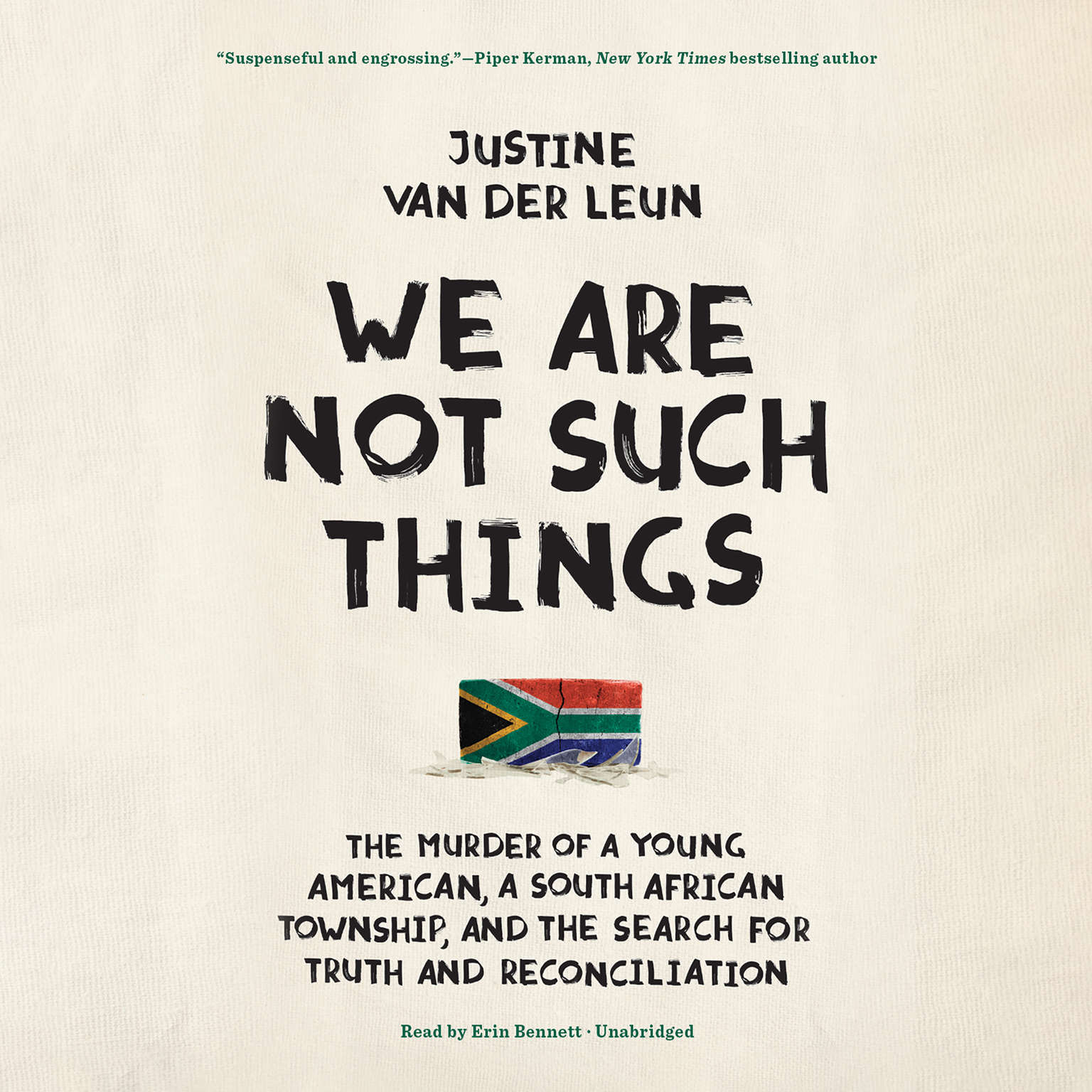 Printable We Are Not Such Things: The Murder of a Young American, a South African Township, and the Search for Truth and Reconciliation Audiobook Cover Art