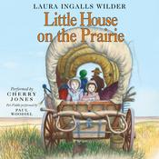 Little House on the Prairie Audiobook, by Laura Ingalls  Wilder