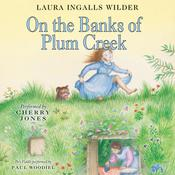 On the Banks of Plum Creek Audiobook, by Laura Ingalls  Wilder