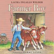 Farmer Boy Audiobook, by Laura Ingalls Wilder, Laura Ingalls  Wilder