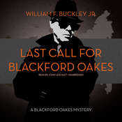 Last Call for Blackford Oakes: A Blackford Oakes Mystery, by William F. Buckley
