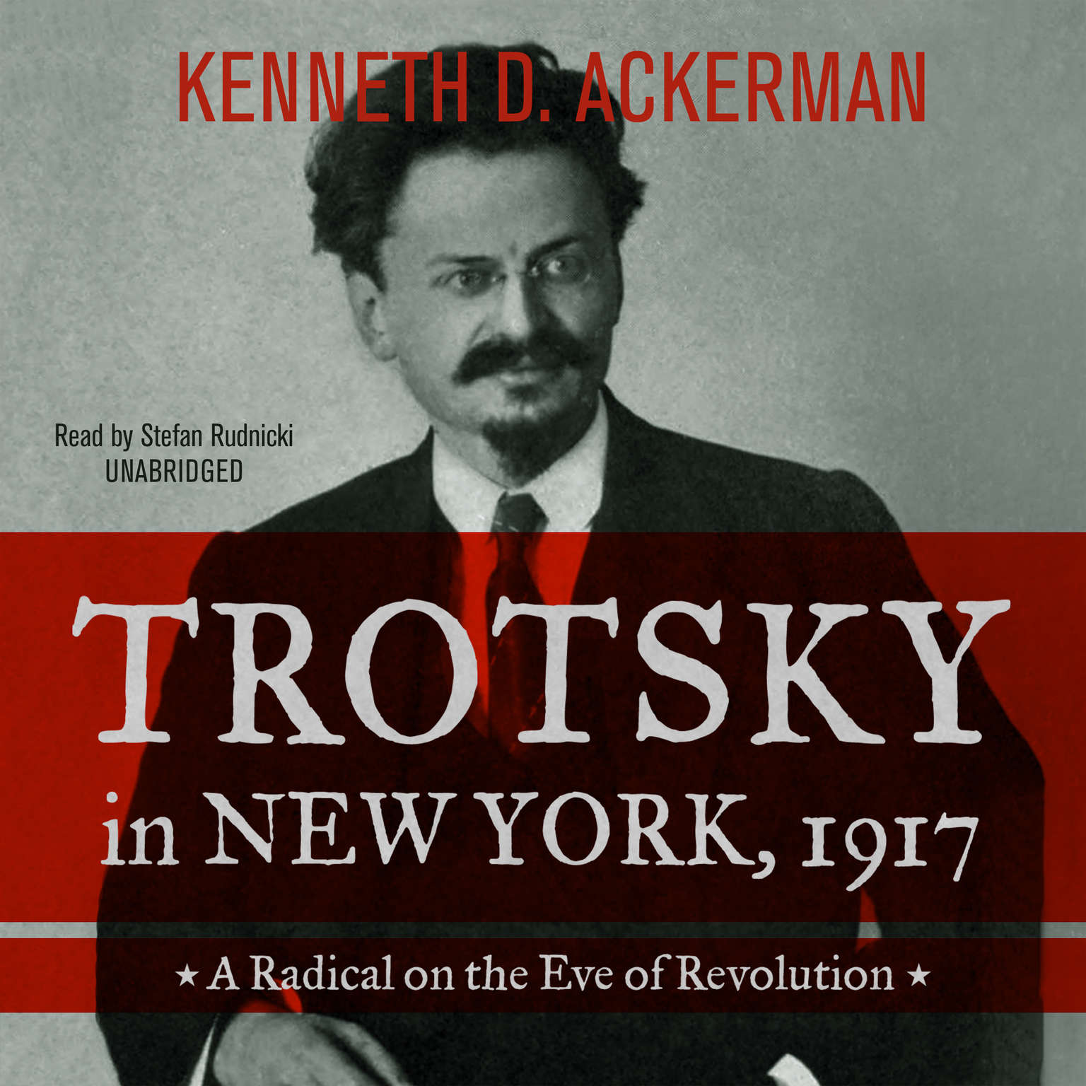 Printable Trotsky in New York, 1917: A Radical on the Eve of Revolution Audiobook Cover Art