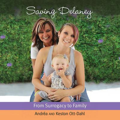Saving Delaney Audiobook, by Andrea Ott-Dahl