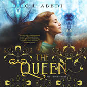 The Queen Audiobook, by C. J. Abedi