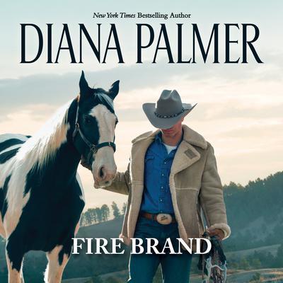 Fire Brand Audiobook, by Diana Palmer