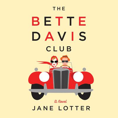 The Bette Davis Club Audiobook, by Jane Lotter