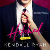 Hitched, Vol. 1 Audiobook, by Kendall Ryan