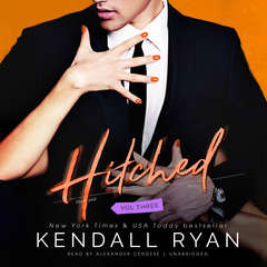 Hitched, Vol. 3 Audiobook, by Kendall Ryan
