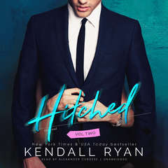 Hitched, Vol. 2 Audiobook, by Kendall Ryan