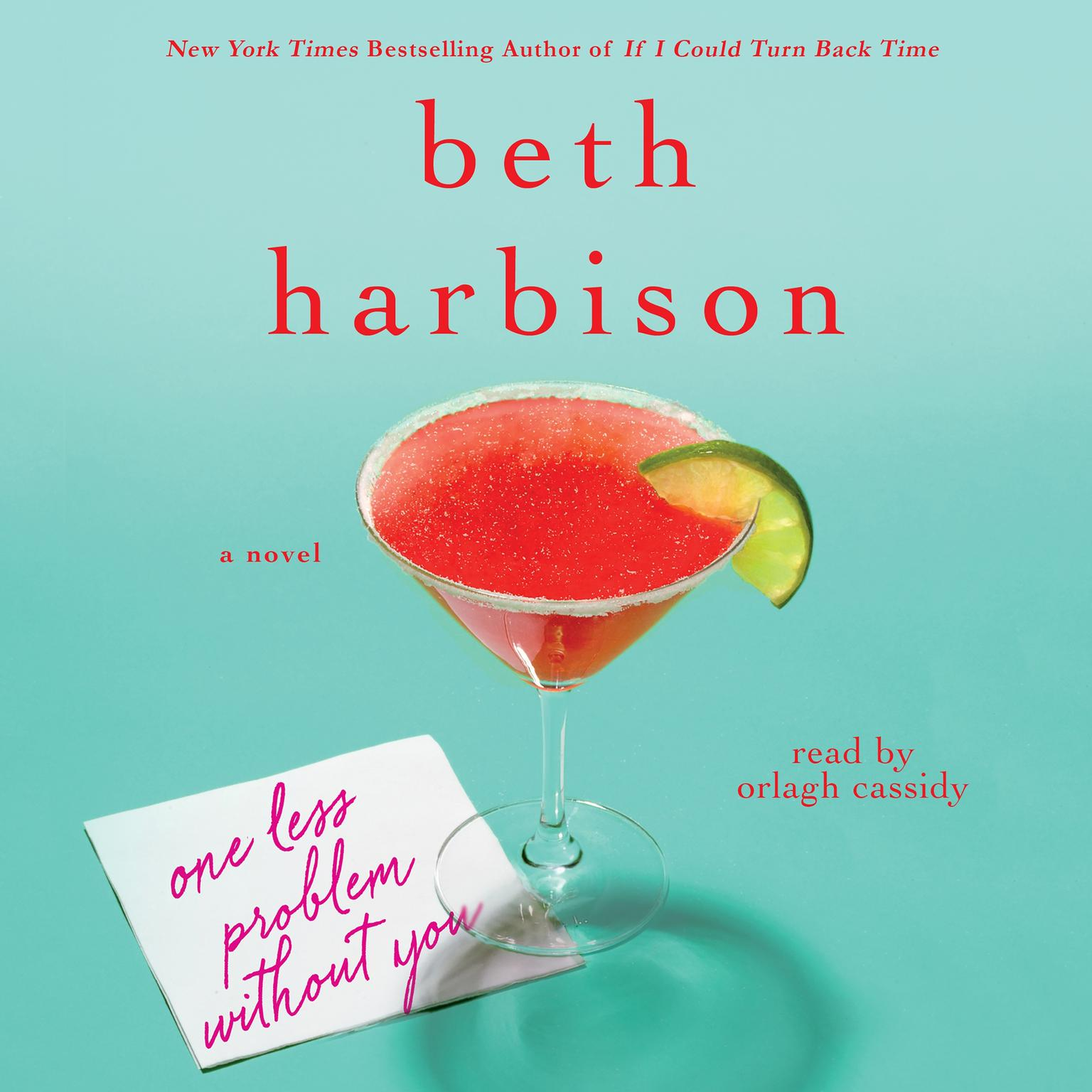 Printable One Less Problem Without You: A Novel Audiobook Cover Art