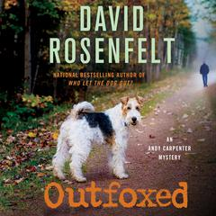 Outfoxed: An Andy Carpenter Mystery Audiobook, by
