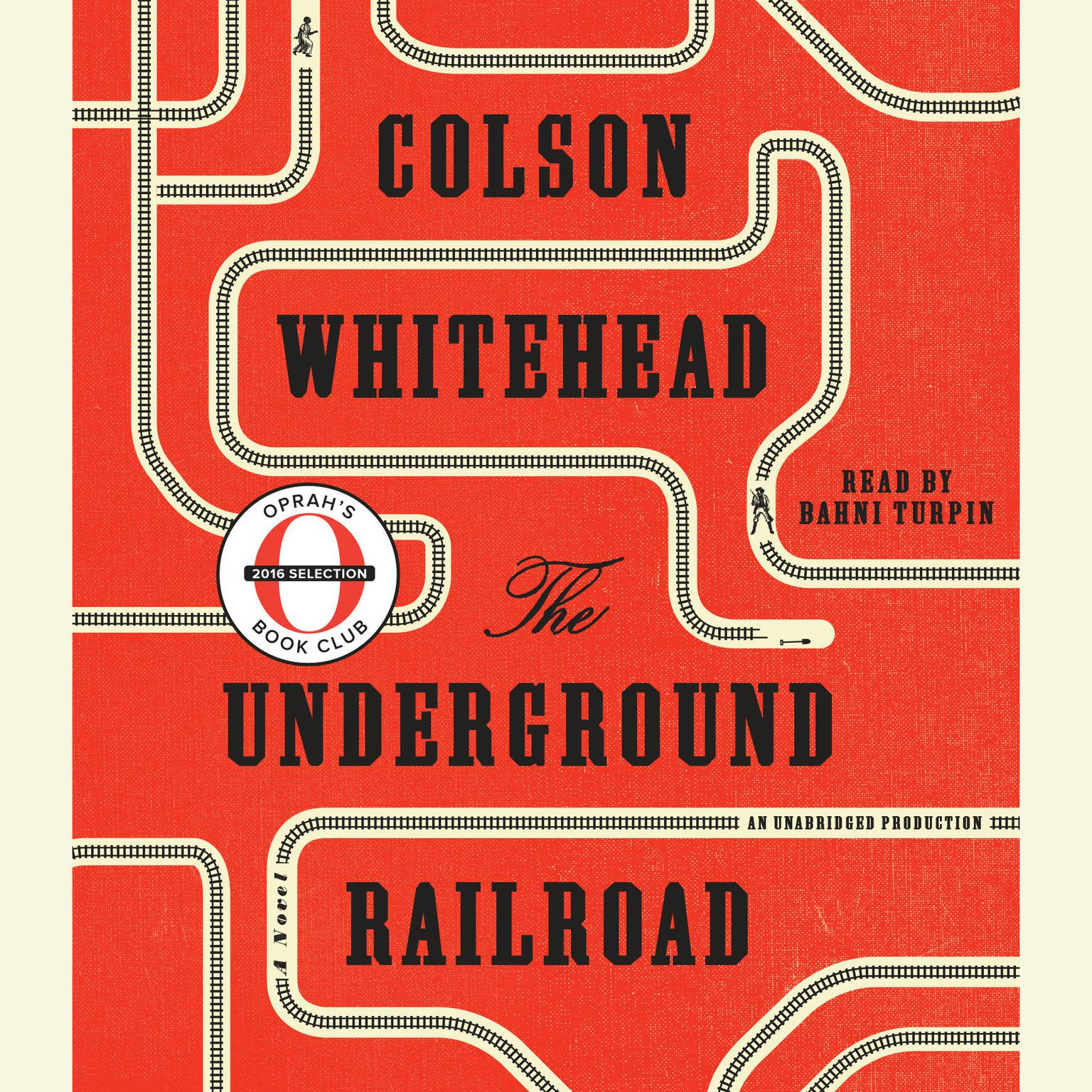 Printable The Underground Railroad (Oprah's Book Club): A Novel Audiobook Cover Art