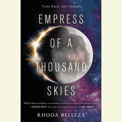Empress of a Thousand Skies Audiobook, by Rhoda Belleza