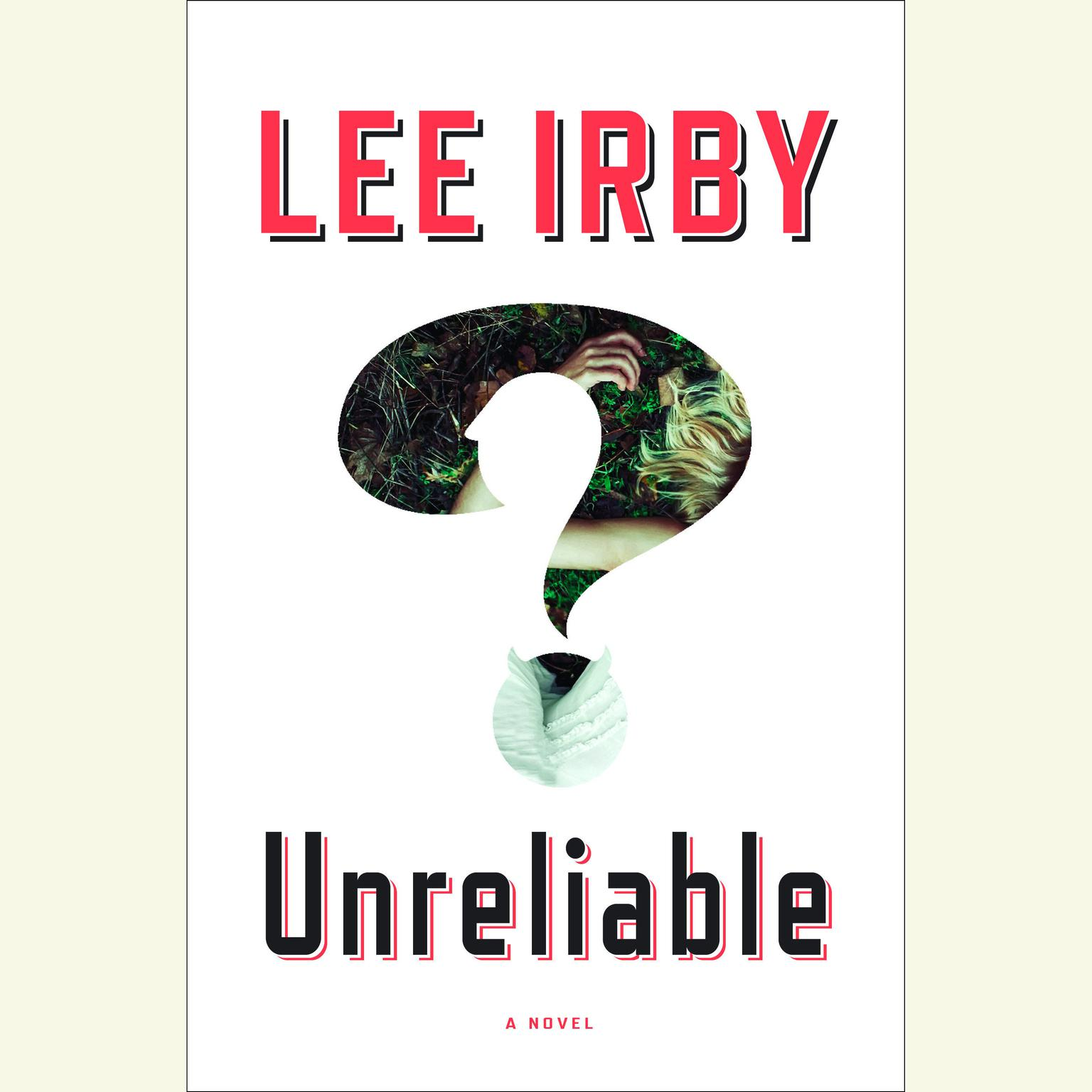 Printable Unreliable: A Novel Audiobook Cover Art
