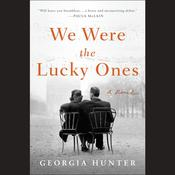 We Were the Lucky Ones Audiobook, by Georgia Hunter