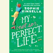 My Not So Perfect Life: A Novel Audiobook, by Sophie Kinsella