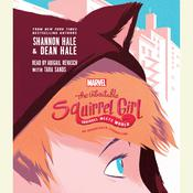 The Unbeatable Squirrel Girl Squirrel Meets World Audiobook, by Shannon Hale, Dean Hale