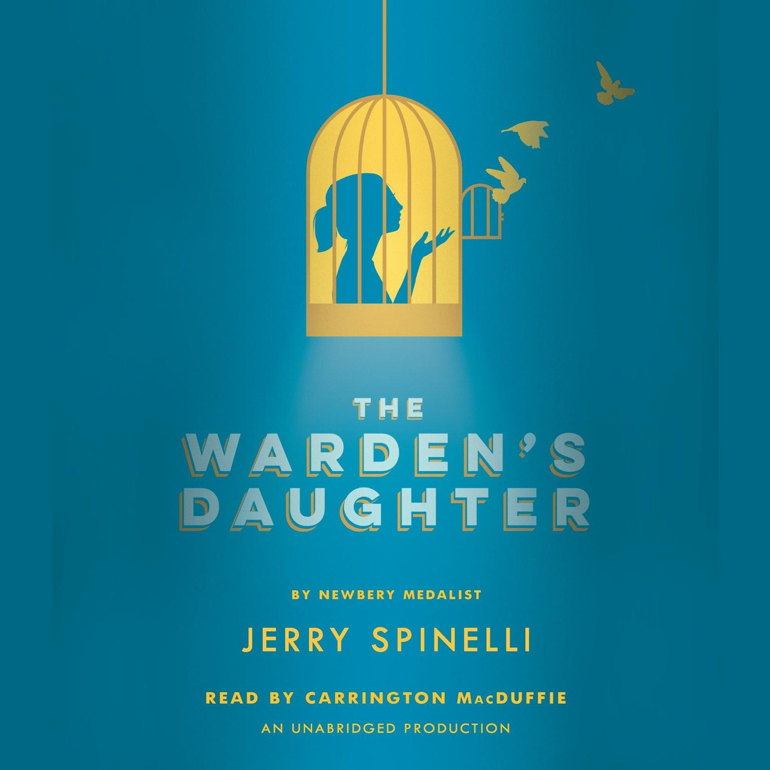 The Wardens Daughter Audiobook, by Jerry Spinelli